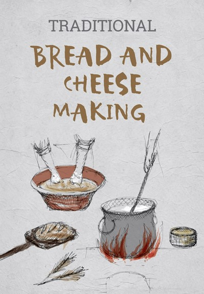 Bread and Cheese Making